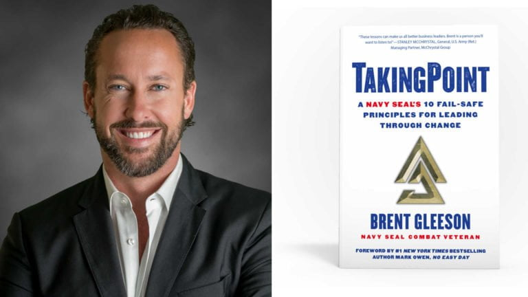 Brent Gleeson; Navy SEAL and Leadership Coach