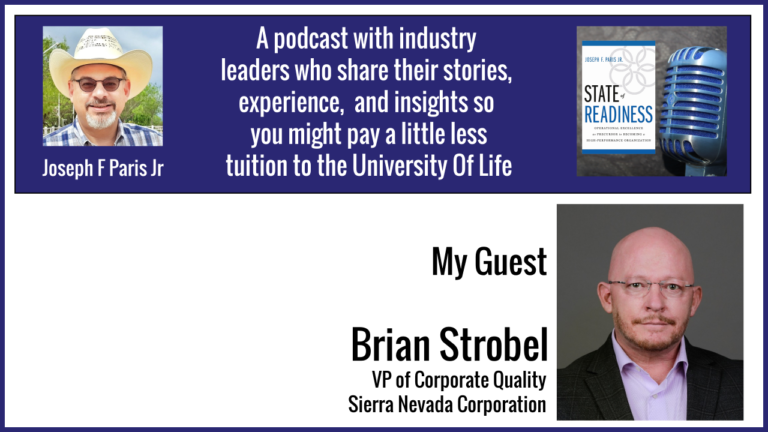 Brian Strobel – VP of Corporate Quality @ Sierra Nevada Corporation