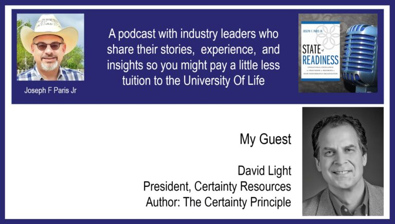 David Light; President, Certainty Resources