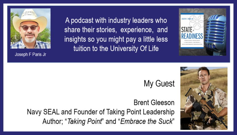 """Brent Gleeson; Navy SEAL and Author of """"Taking Point"""" and """"Embrace the Suck"""""""